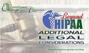 Beyond HIPAA: Additional Legal Considerations