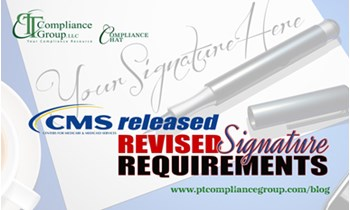 CMS Released Revised Signature Requirements