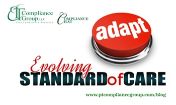 Evolving Standard of Care - PT Compliance Group