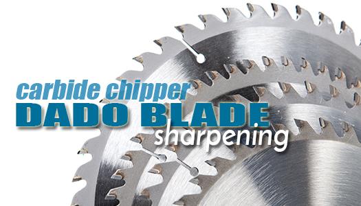 carbide chipper dado blade sharpening | sharpening services