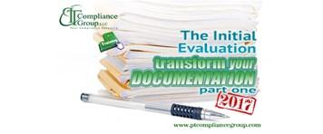 Transform Your Documentation 2017, Part 1: The Initial Evaluation
