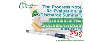 Transform Your Documentation 2017, Part 3: The Progress Note, Re-Evaluation, & Discharge Summary