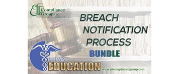 HIPAA Education: Is Your Breach Notification Process in Compliance with HIPAA Security Rules?