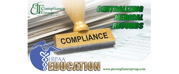 HIPAA Education: Centralizing Medical Records