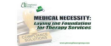 Medical Necessity: Laying the Foundation for Therapy Services