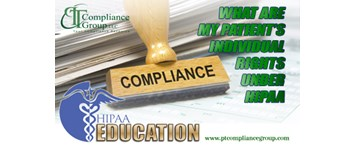 HIPAA Education: What are my Patient's Individual Rights under HIPAA?