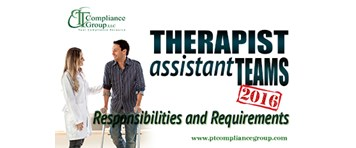 Therapist Assistant Teams - Responsibilities and Requirements 2016