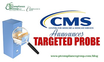 CMS Announces Targeted Probe
