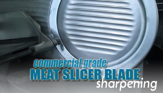 Meat Slicer Blade (commercial grade) Sharpening