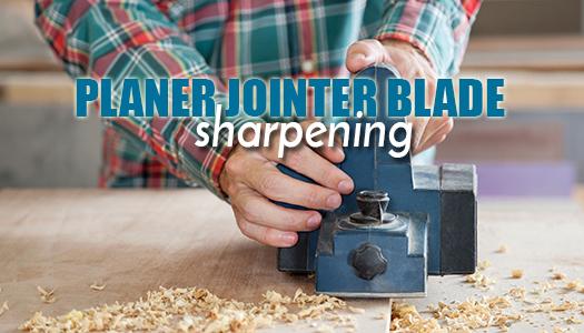 Planer & Jointer Blade Sharpening