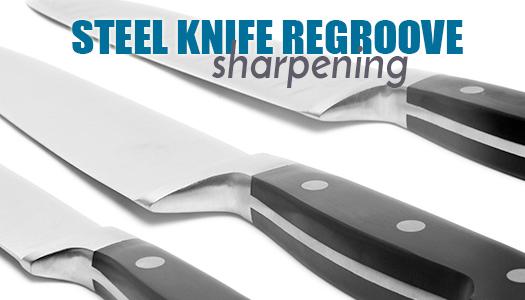 Steel Knife (regroove) Sharpening