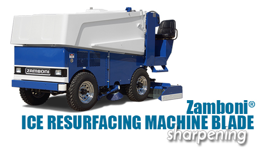 Zamboni® Ice Resurfacing Machine Blade Sharpening