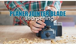 Planer & Jointer Blade Sharpening